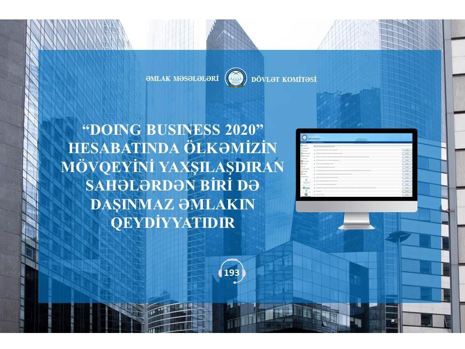 """""""Doing Business 2020"""" hesabatında ölkəmizin mövqeyini yaxşılaşdıran sahələrdən biri də daşınmaz əmlakın qeydiyyatıdır"""